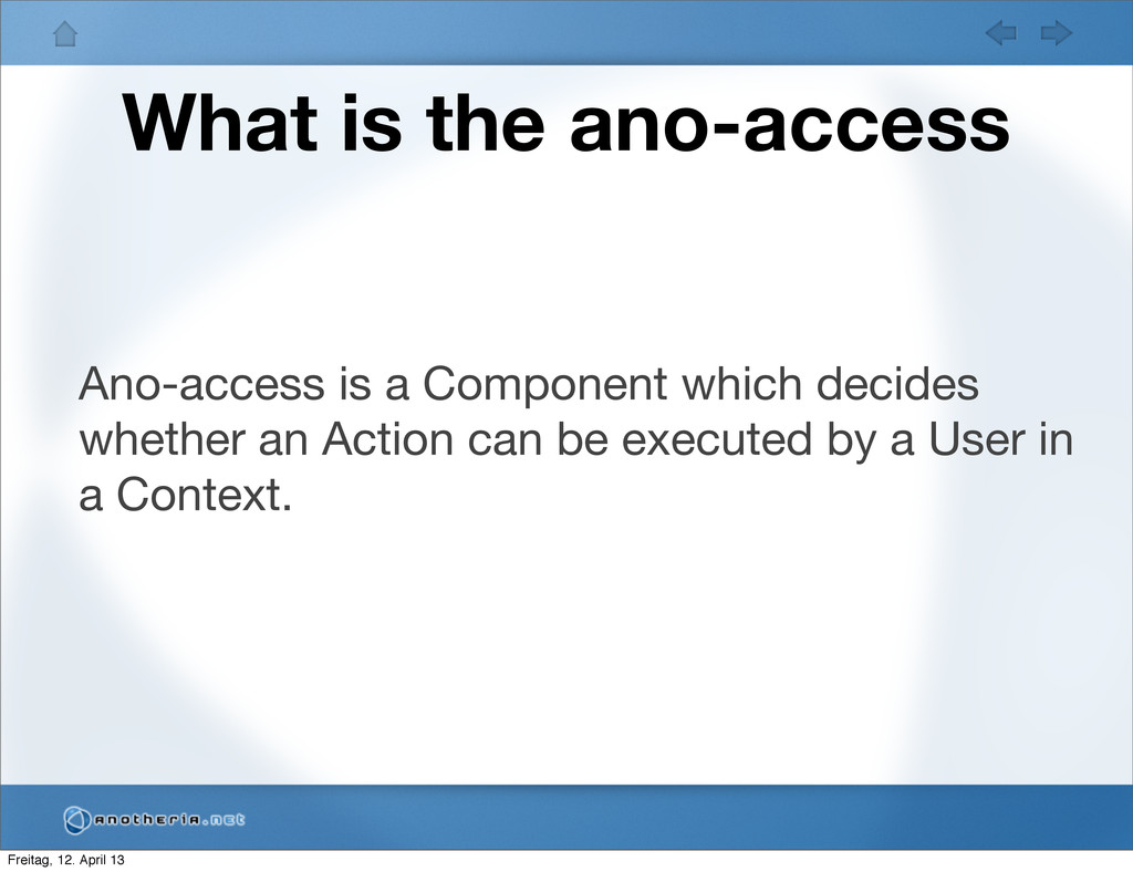 What is the ano-access Ano-access is a Componen...