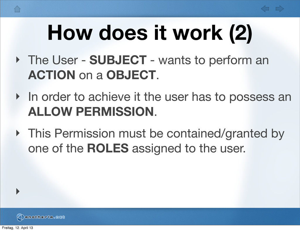 How does it work (2) ‣ The User - SUBJECT - wan...