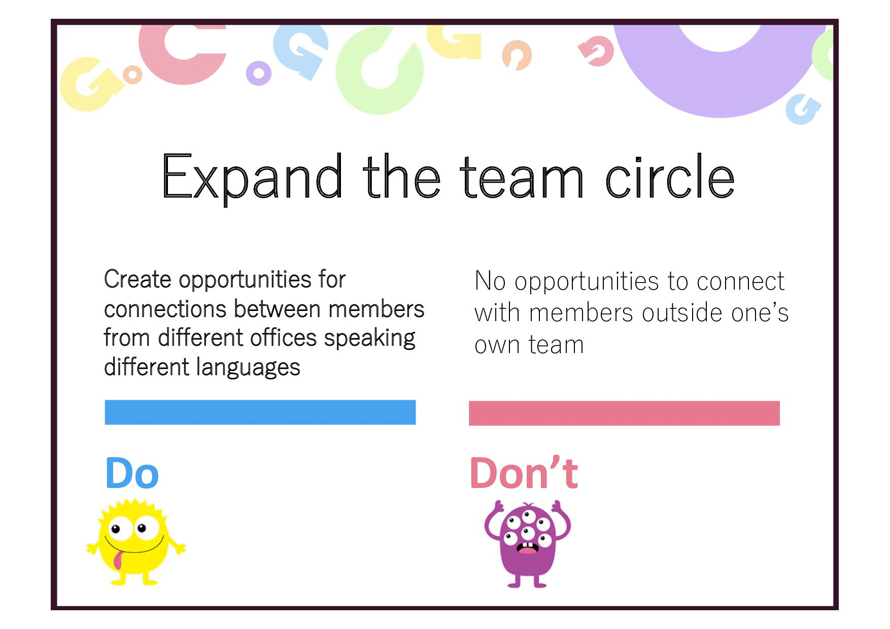 Expand the team circle Do Don't No opportunitie...