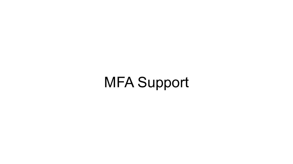 MFA Support