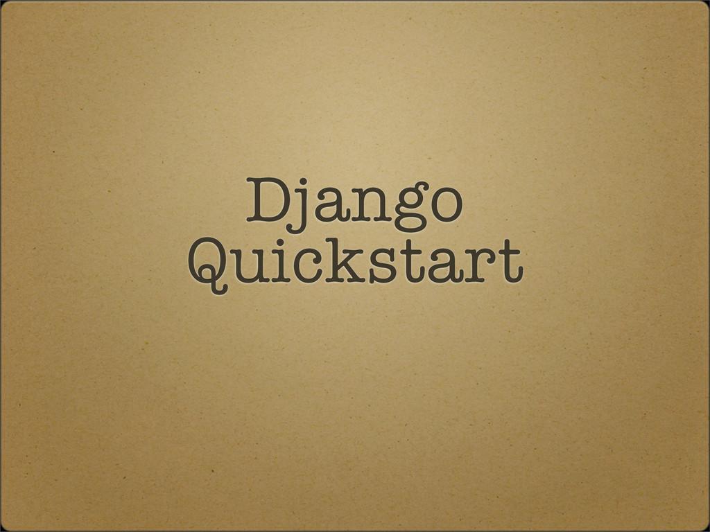 Django Quickstart