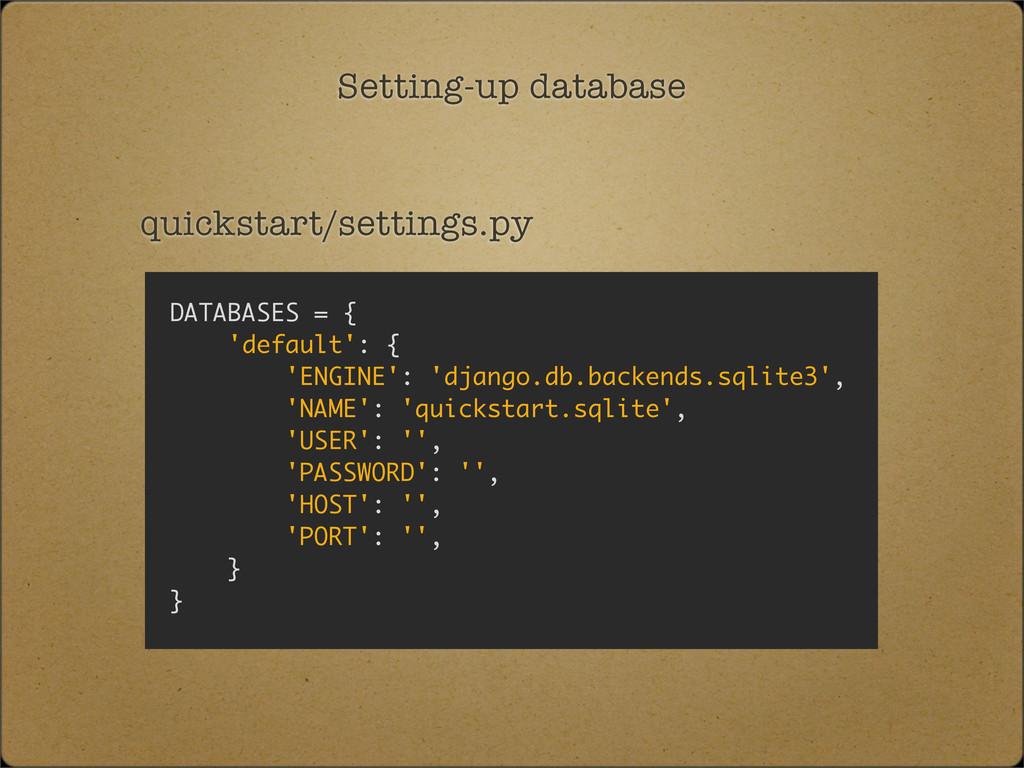 Setting-up database quickstart/settings.py DATA...