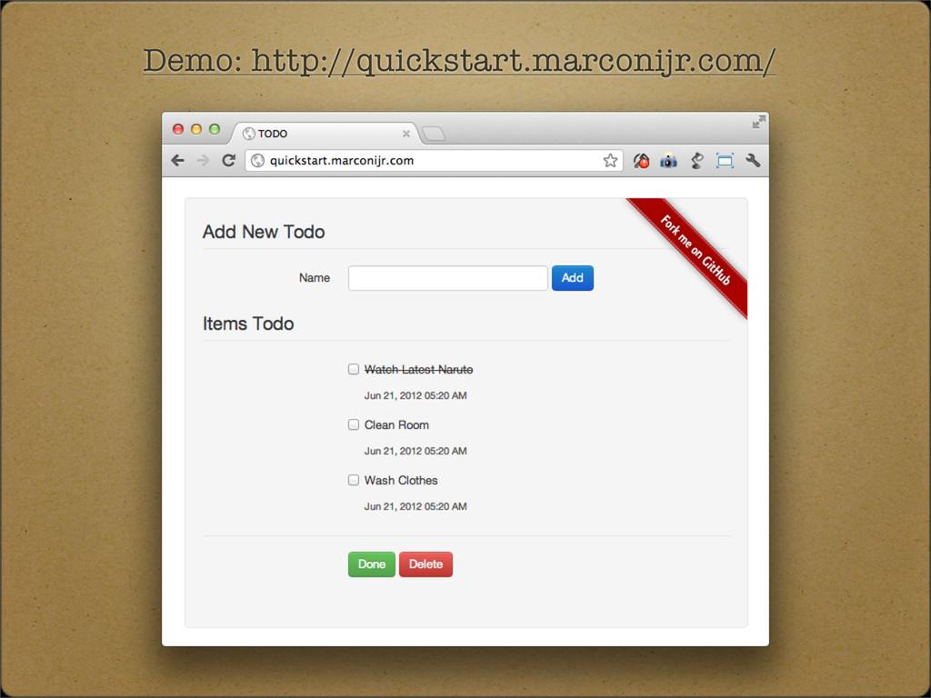 Demo: http://quickstart.marconijr.com/