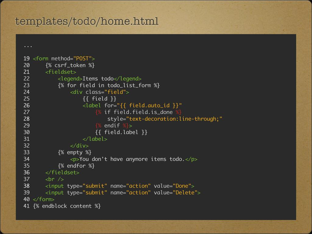 "templates/todo/home.html ... 19 <form method=""P..."