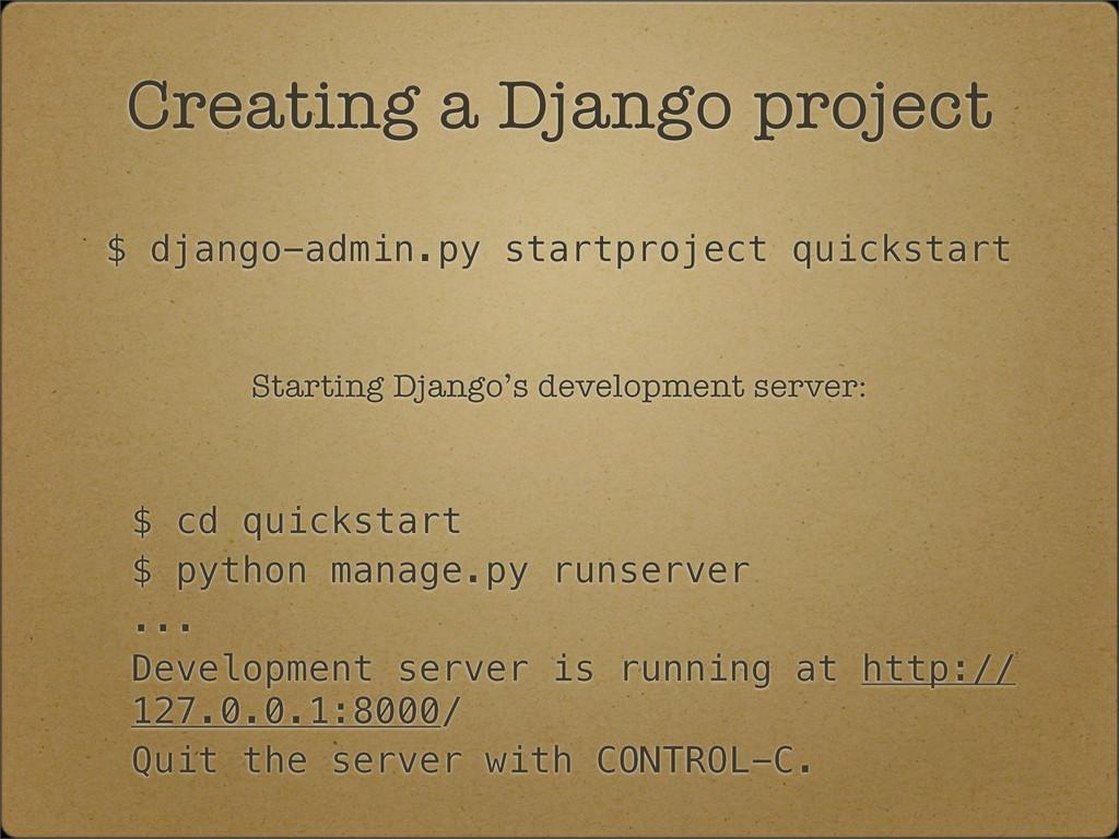 $ django-admin.py startproject quickstart Creat...