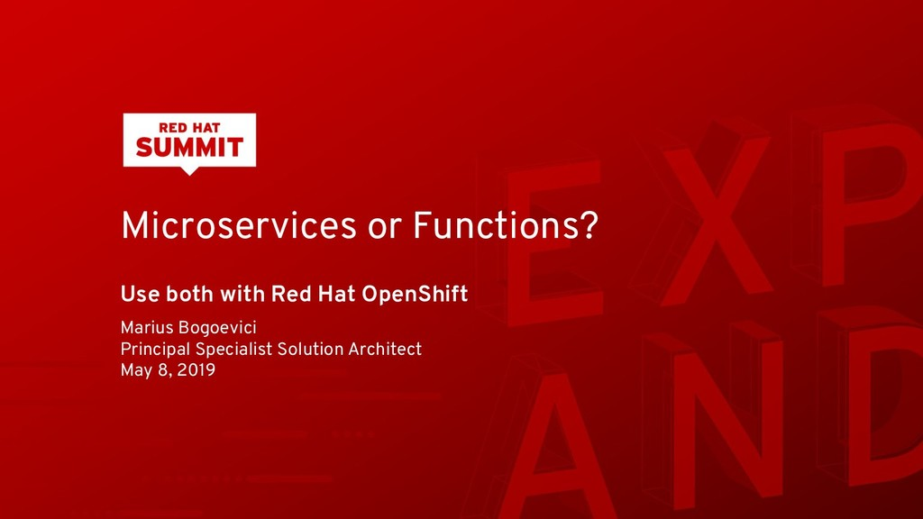 Microservices or Functions? Use both with Red H...