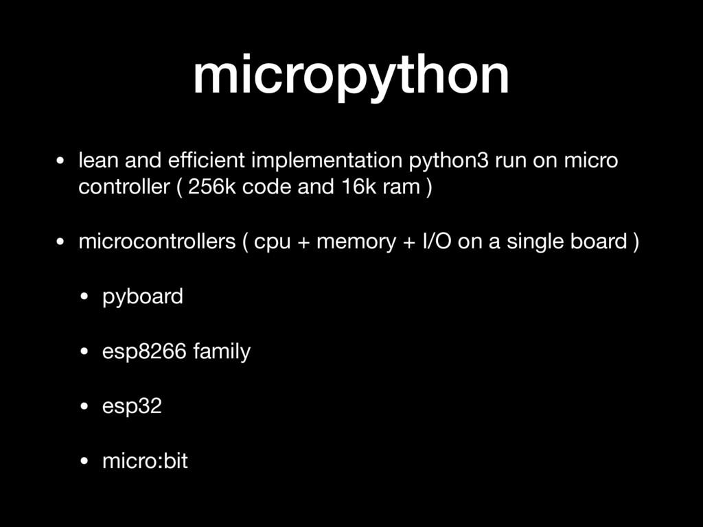 micropython • lean and efficient implementation p...