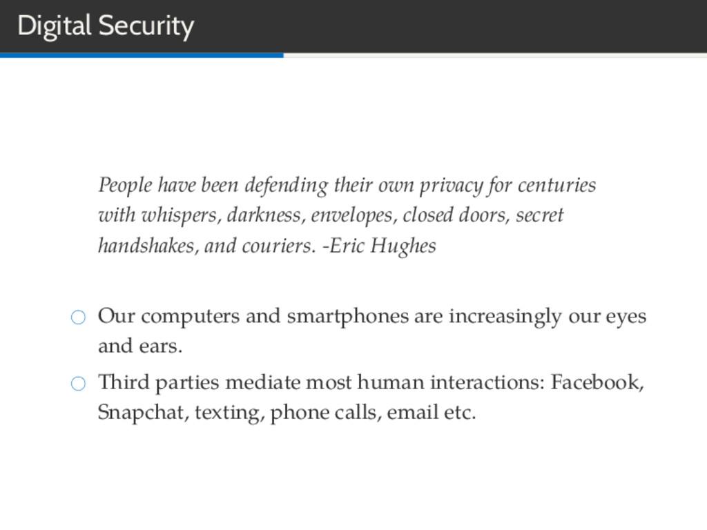 Digital Security People have been defending the...