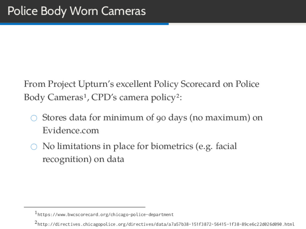 Police Body Worn Cameras From Project Upturn's ...