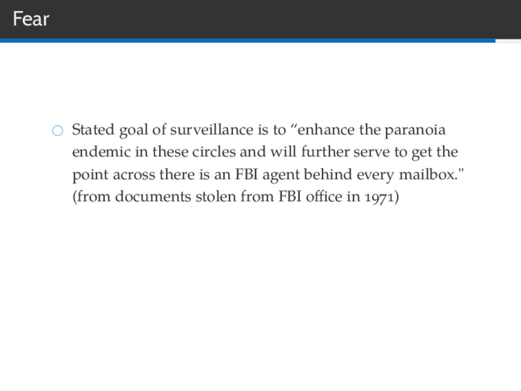 """Fear Stated goal of surveillance is to """"enhance..."""