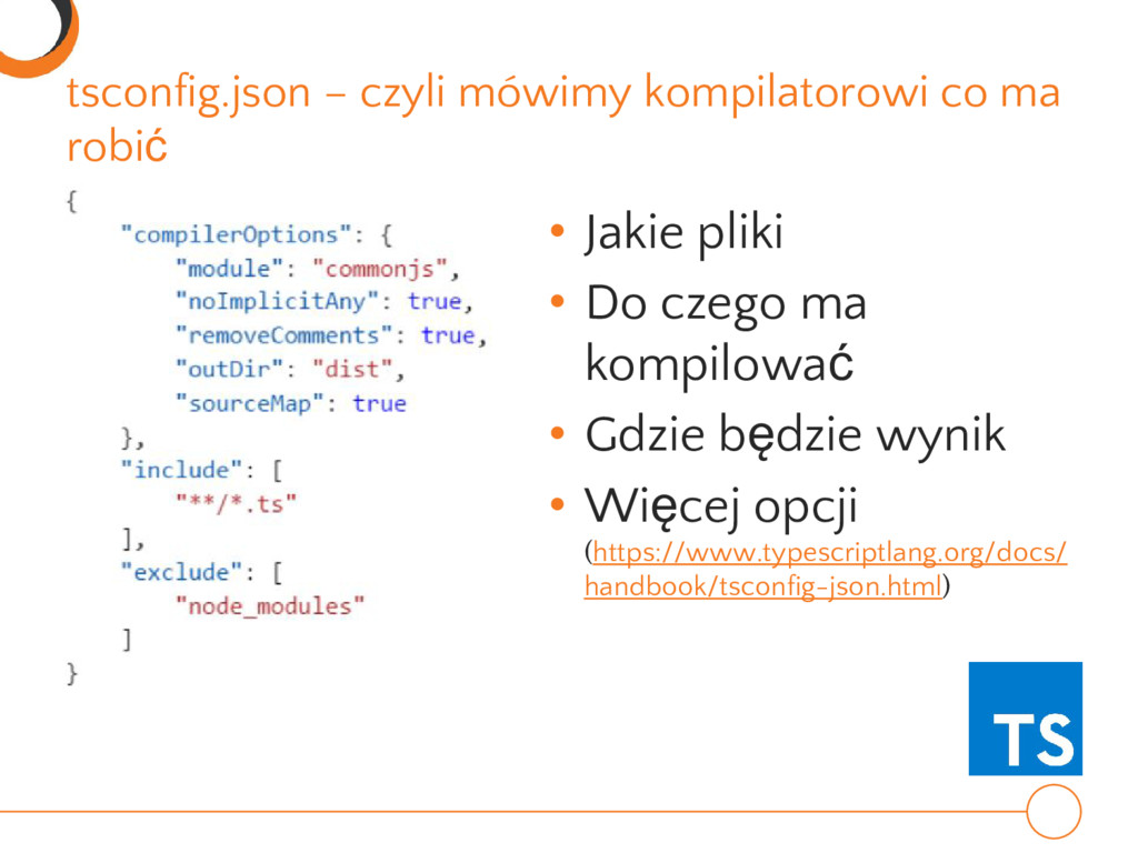 tsconfig.json – czyli mówimy kompilatorowi co m...