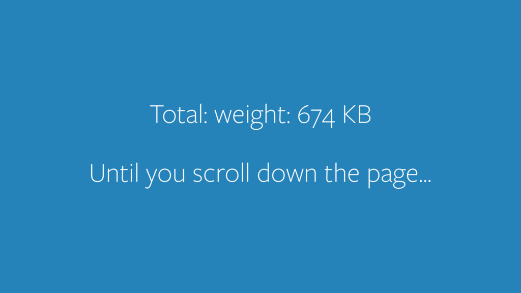 Total: weight: 674 KB ! 