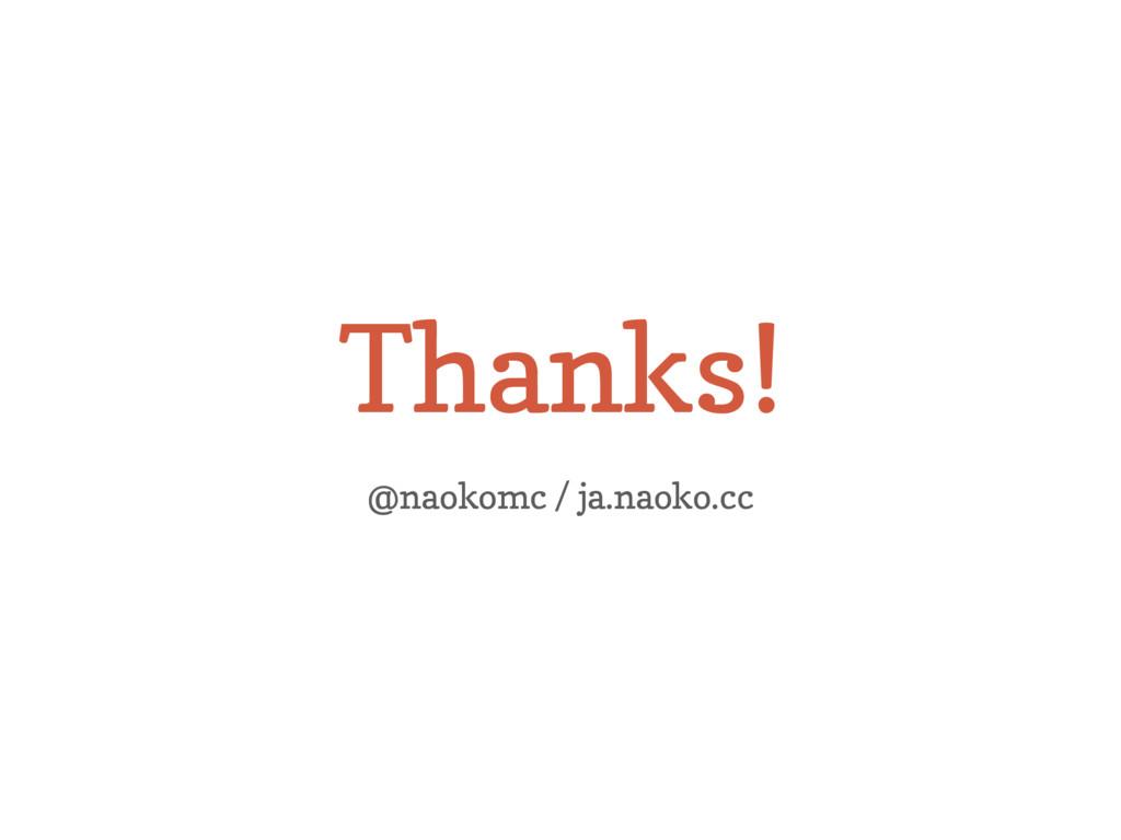Thanks! @naokomc / ja.naoko.cc