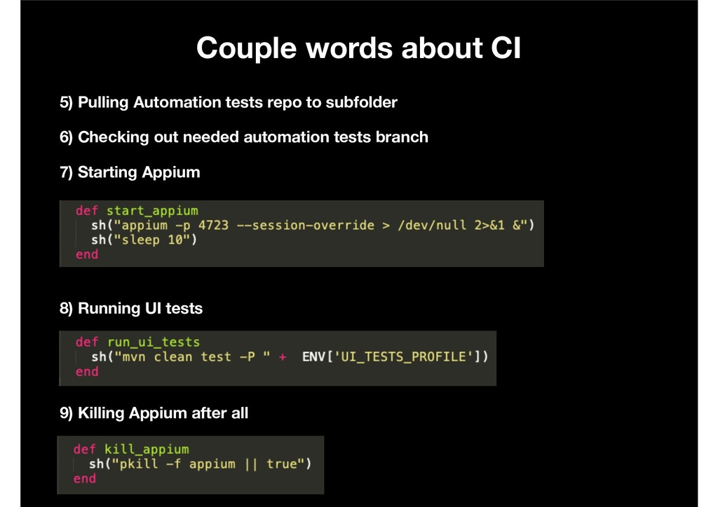 Couple words about CI 5) Pulling Automation tes...