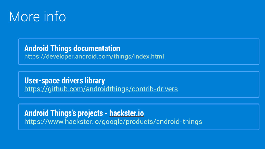 More info Android Things's projects - hackster....