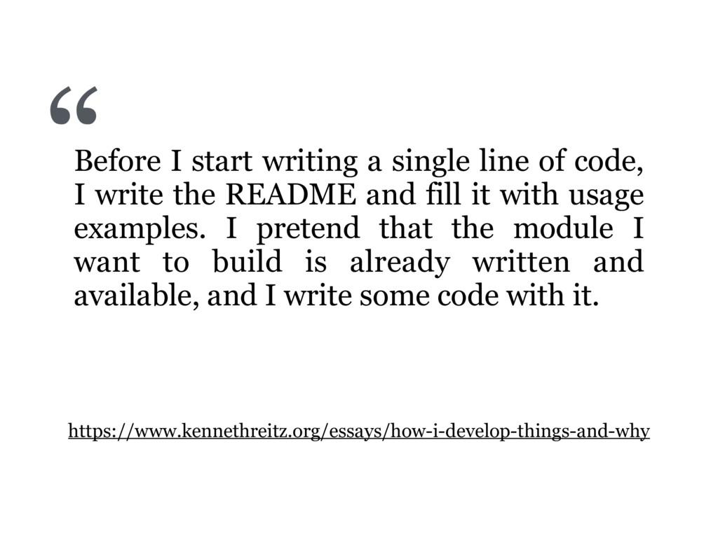 Before I start writing a single line of code, I...