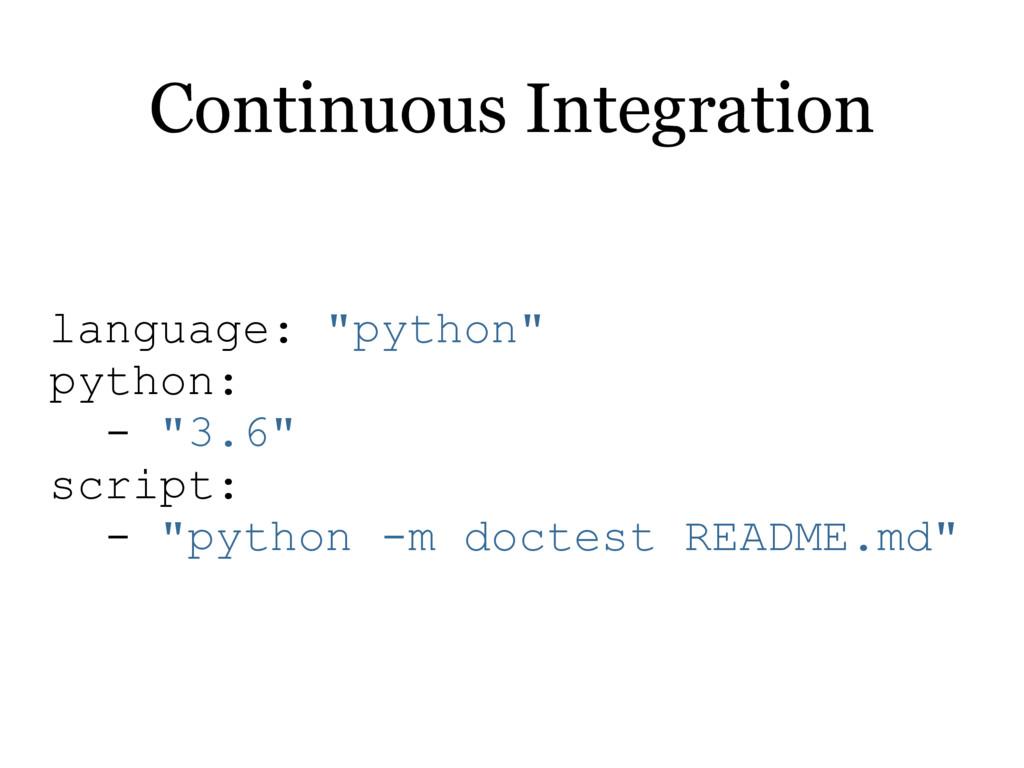 "language: ""python"" python: - ""3.6"" script: - ""p..."