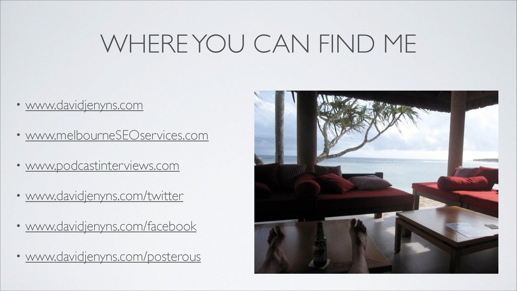 WHERE YOU CAN FIND ME • www.davidjenyns.com • w...