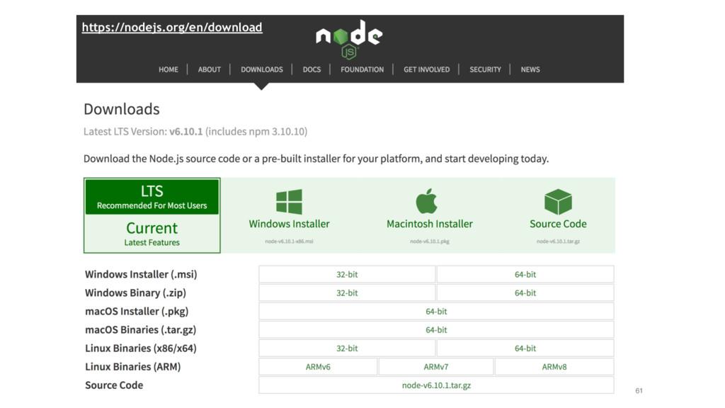 61 https://nodejs.org/en/download