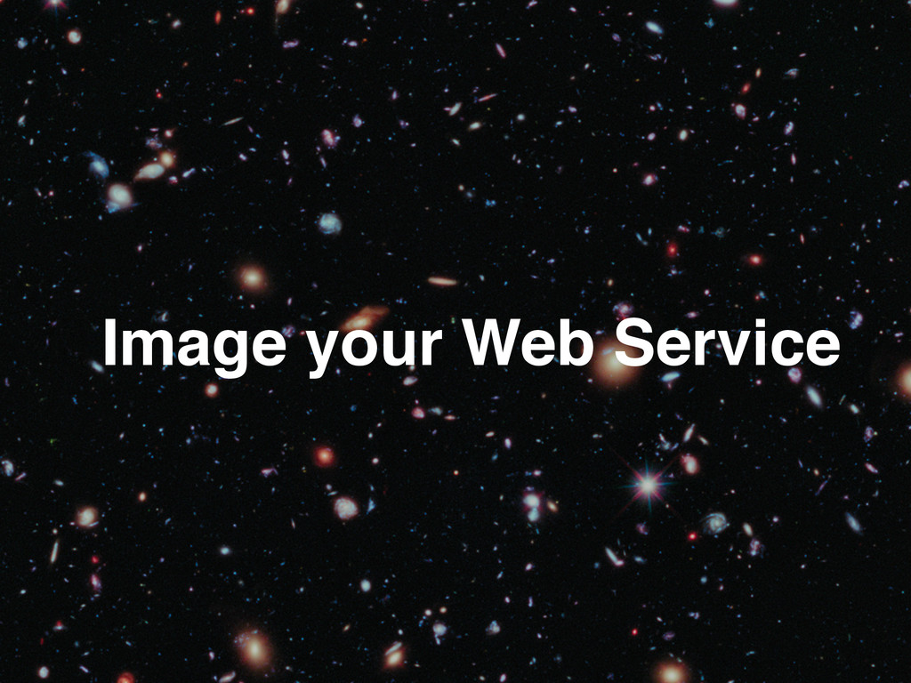 Image your Web Service