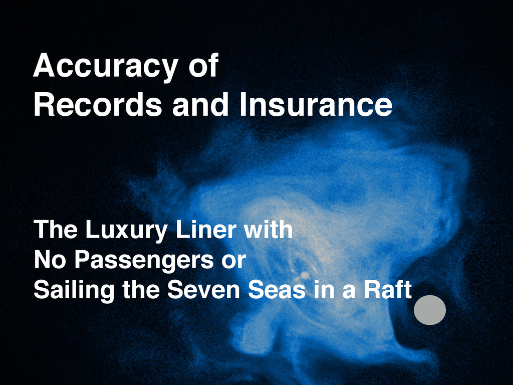 Accuracy of! Records and Insurance The Luxury L...
