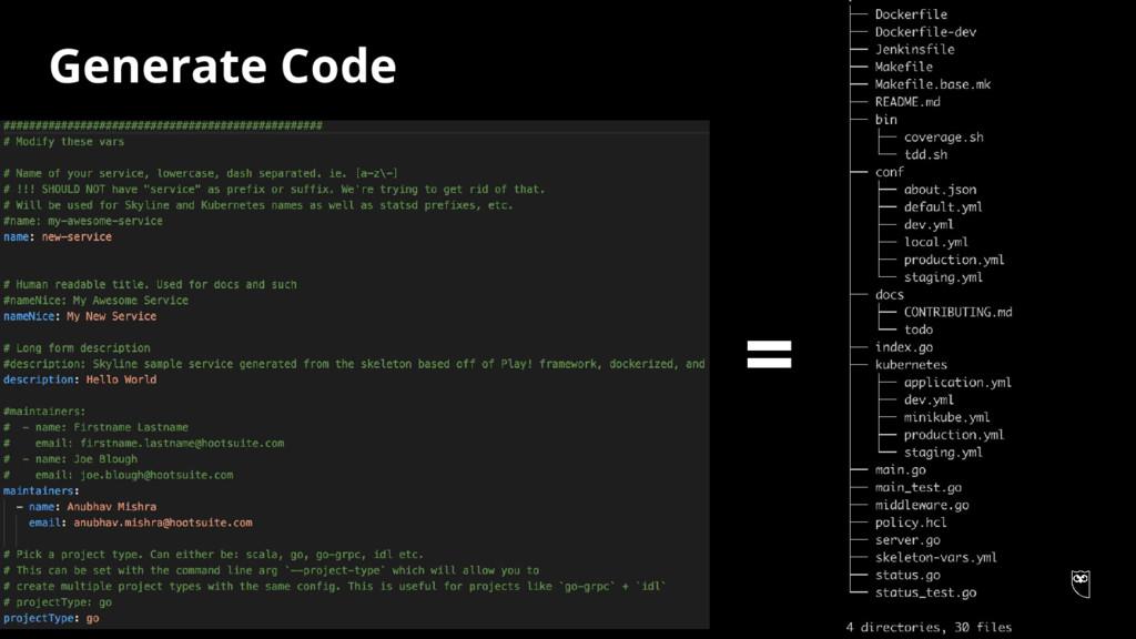 Generate Code =