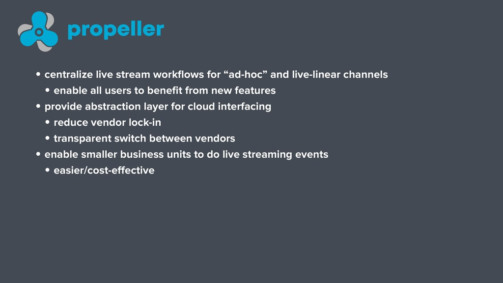 """• centralize live stream workflows for """"ad-hoc"""" ..."""