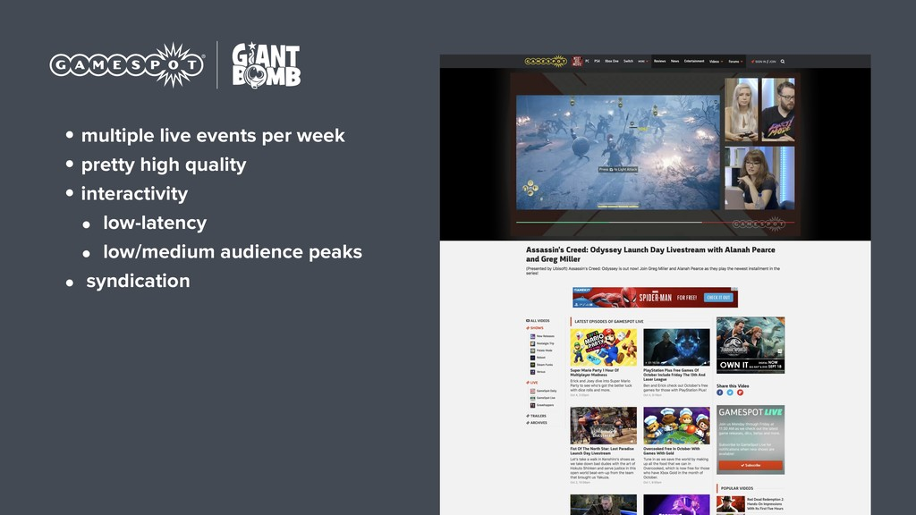 • multiple live events per week • pretty high q...