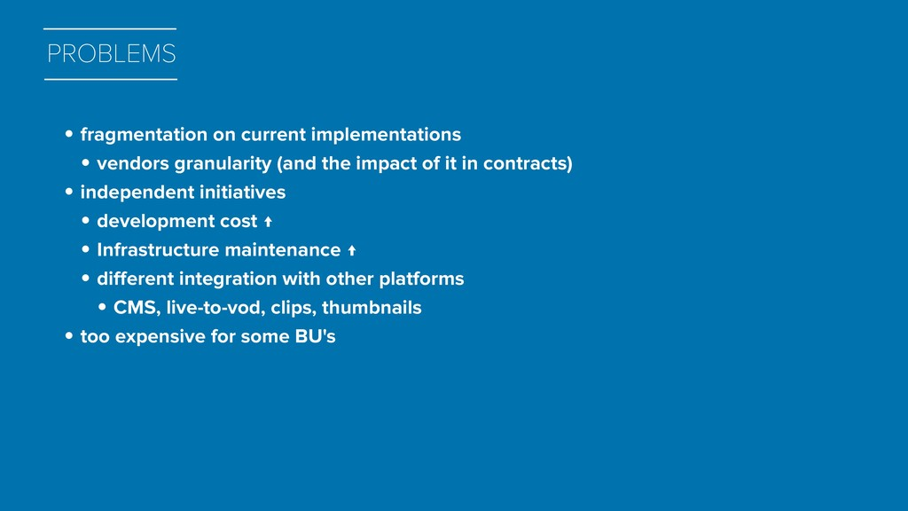 PROBLEMS • fragmentation on current implementat...