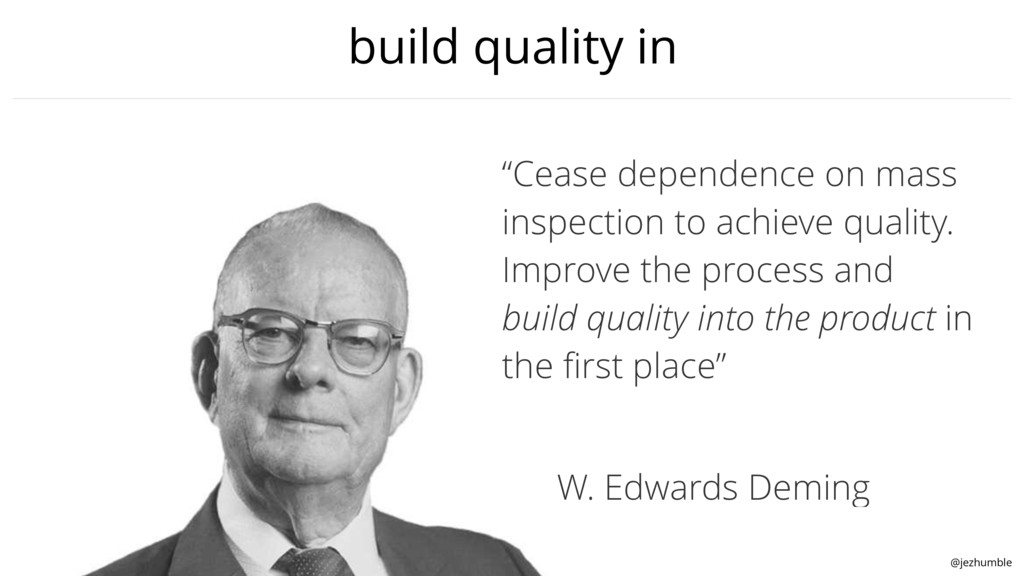 "@jezhumble build quality in ""Cease dependence o..."