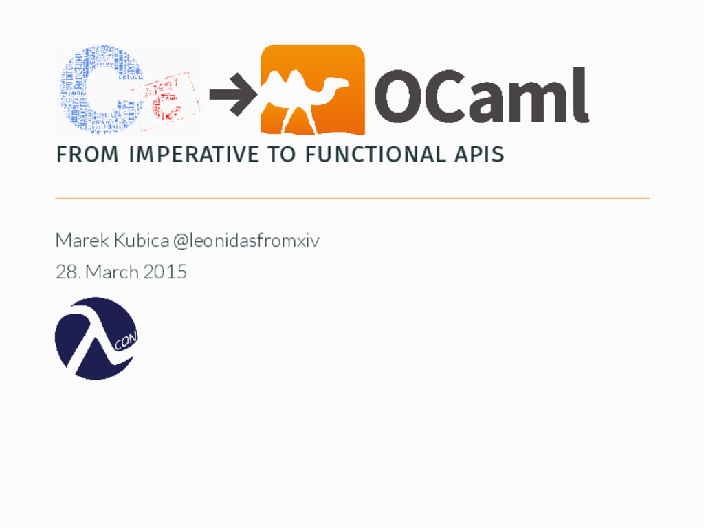from imperative to functional apis Marek Kubica...