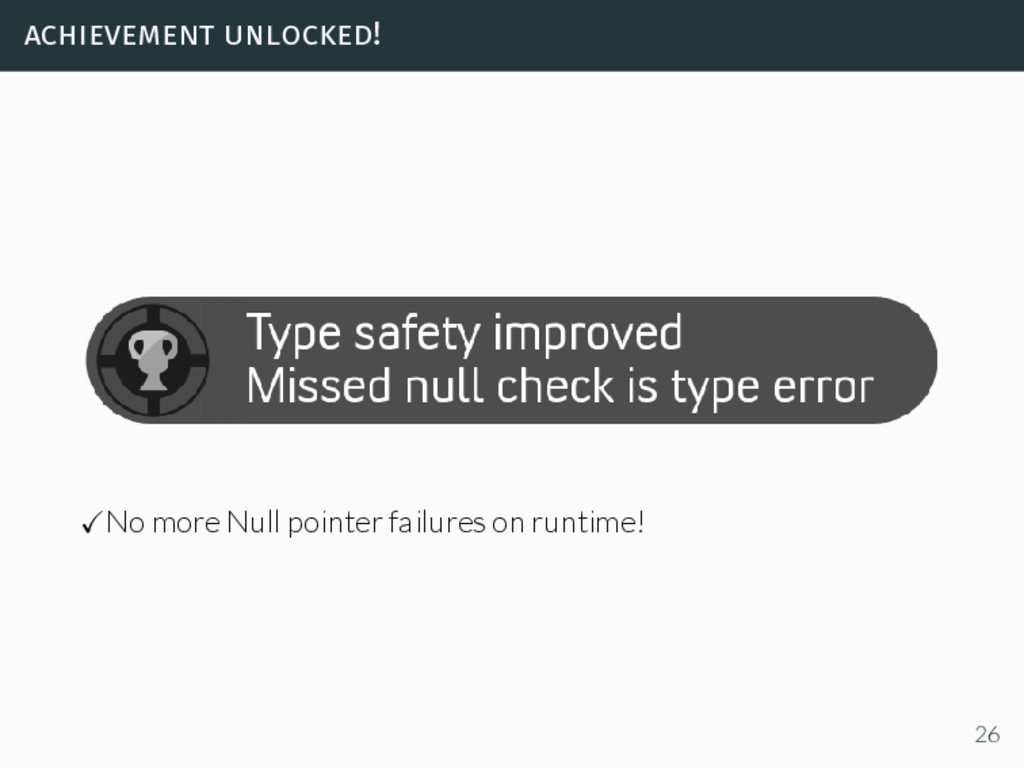 achievement unlocked! No more Null pointer fail...