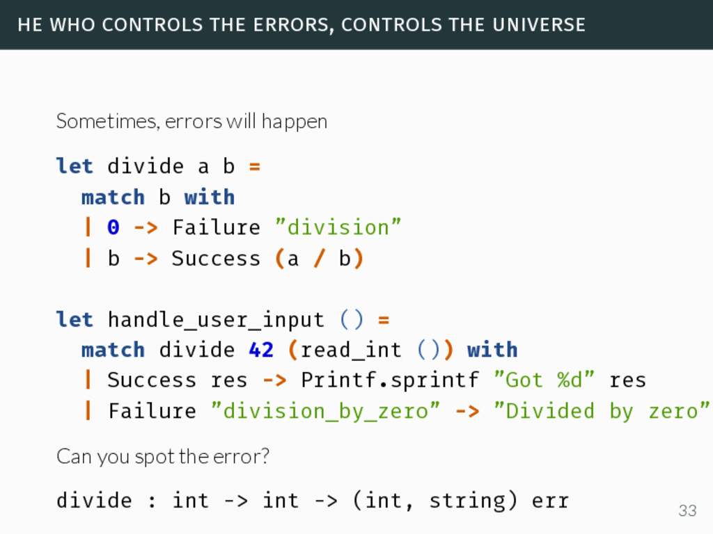 he who controls the errors, controls the univer...