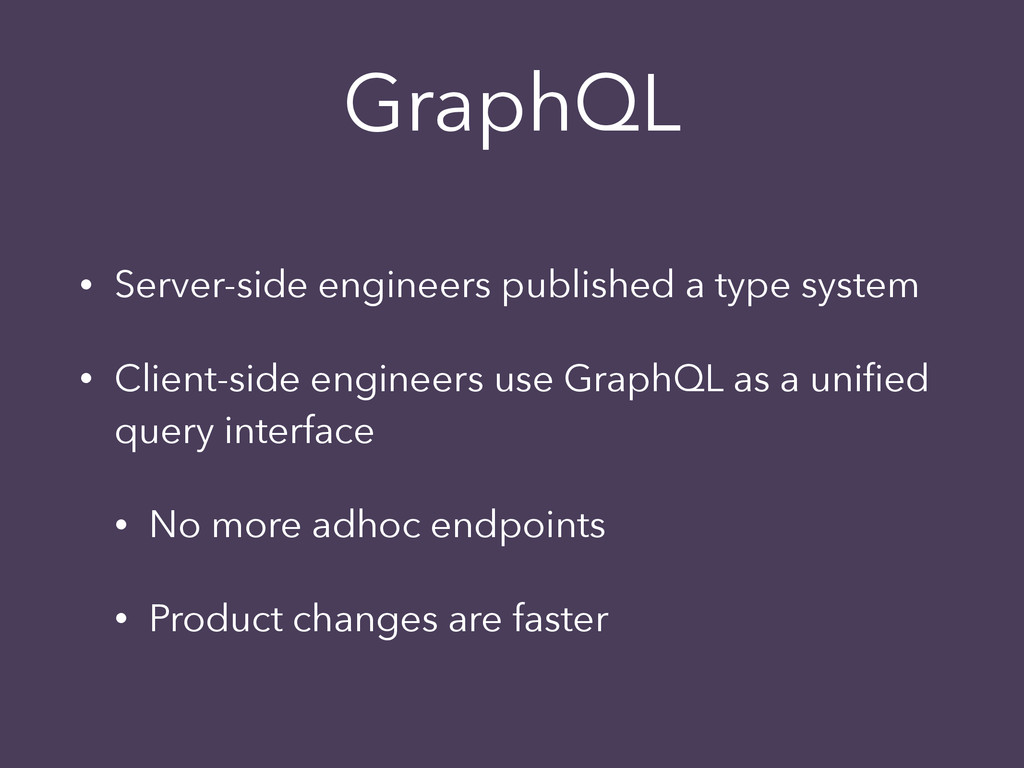 GraphQL • Server-side engineers published a typ...