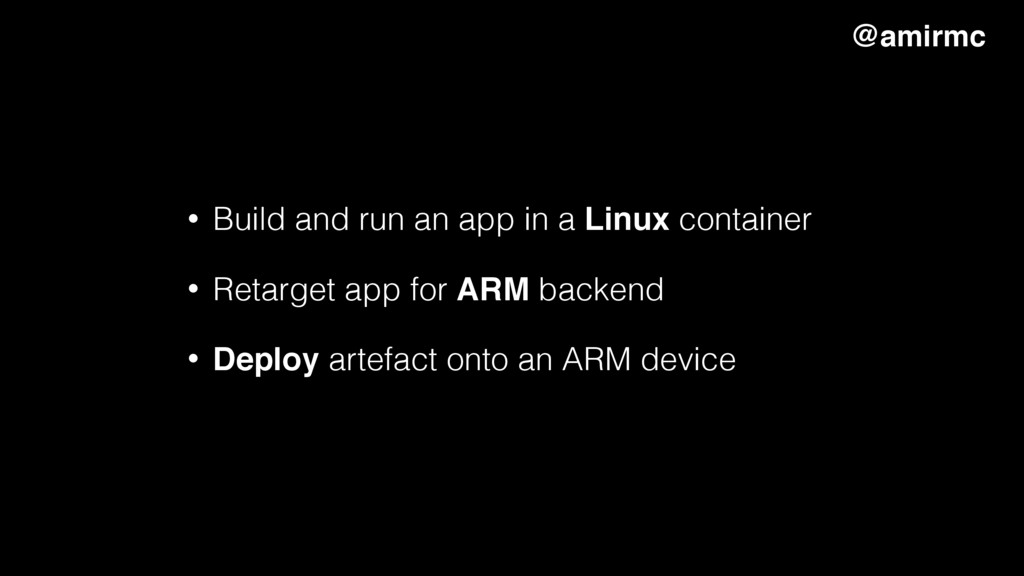 • Build and run an app in a Linux container • R...