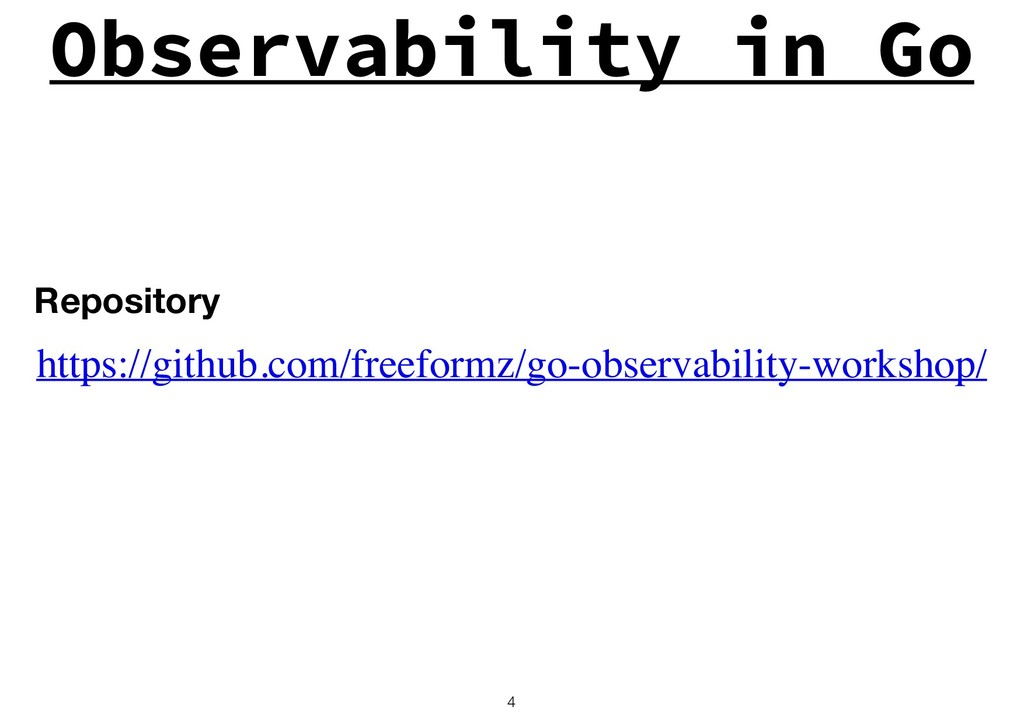 Observability in Go !4 https://github.com/freef...