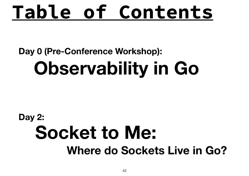 Table of Contents !42 Observability in Go Socke...