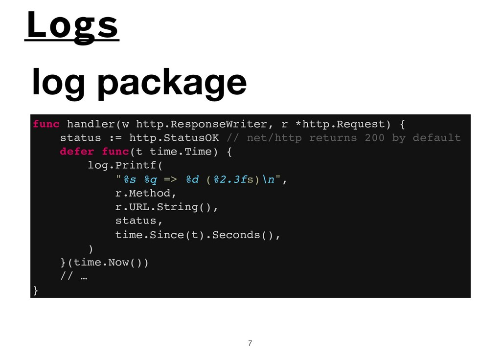 Logs !7 log package func handler(w http.Respons...