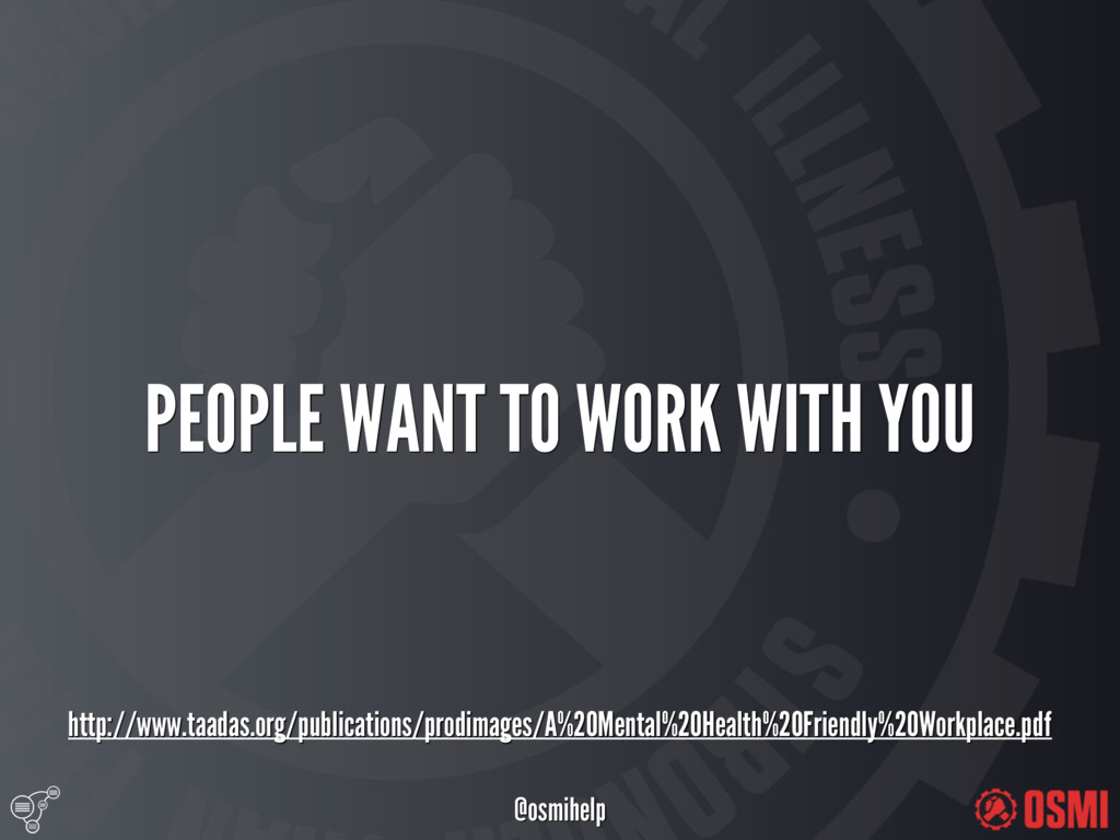 @osmihelp PEOPLE WANT TO WORK WITH YOU http:/...