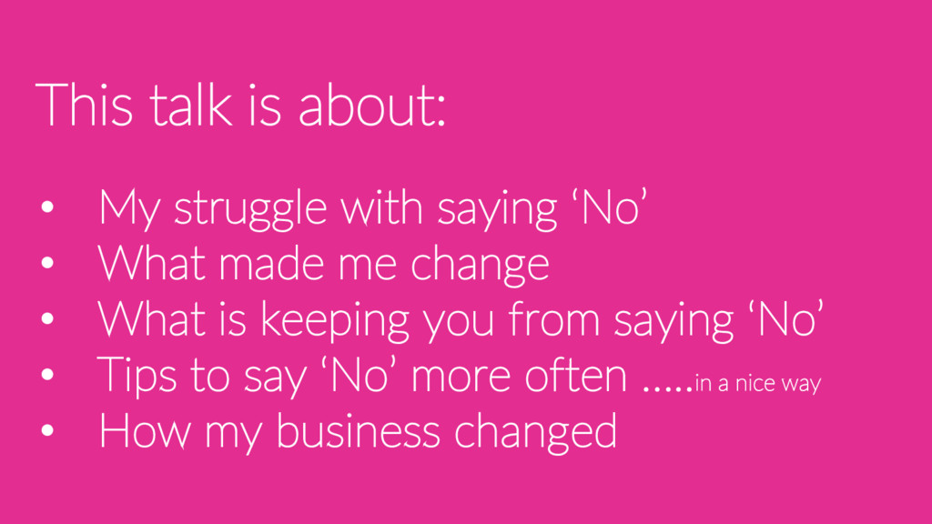 • My struggle with saying 'No' • What made me c...