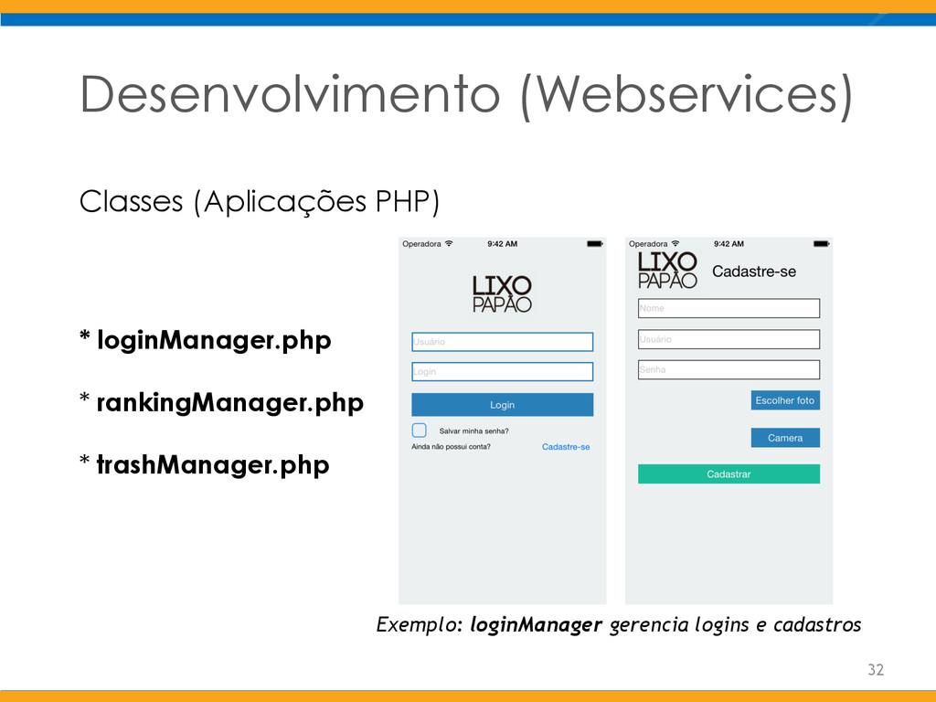 Desenvolvimento (Webservices) Classes (Aplicaçõ...