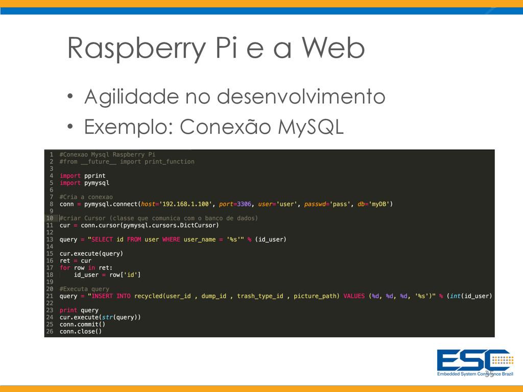 Raspberry Pi e a Web • Agilidade no desenvolvim...