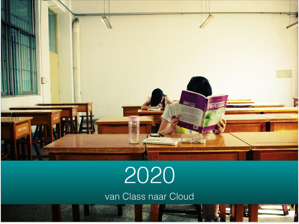 2020 van Class naar Cloud