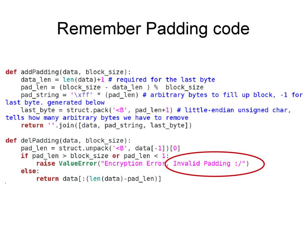 Remember Padding code