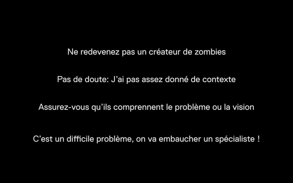 Ne redevenez pas un créateur de zombies C'est u...