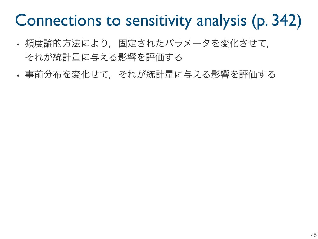 Connections to sensitivity analysis (p. 342) 45...