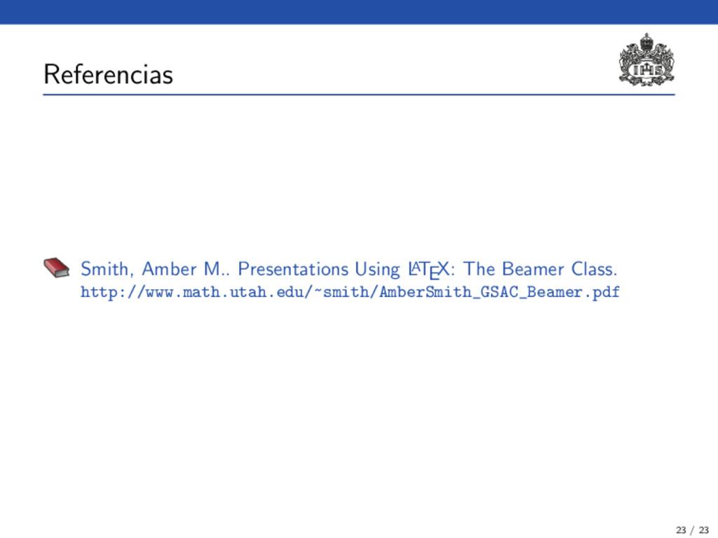 Referencias Smith, Amber M.. Presentations Usin...