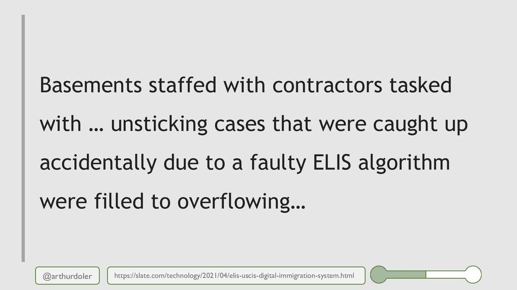 @arthurdoler Basements staffed with contractors...