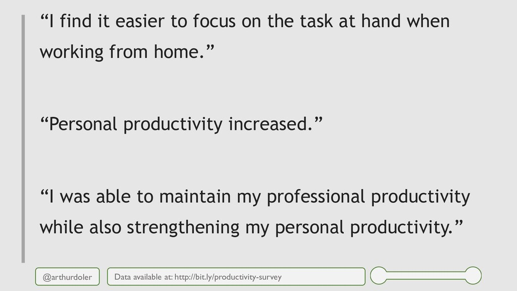 "@arthurdoler ""I find it easier to focus on the ..."