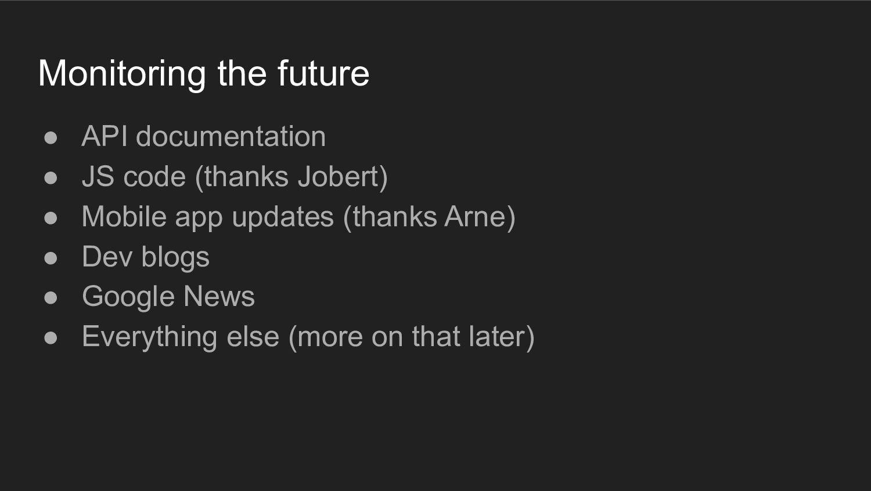 Monitoring the future ● API documentation ● JS ...